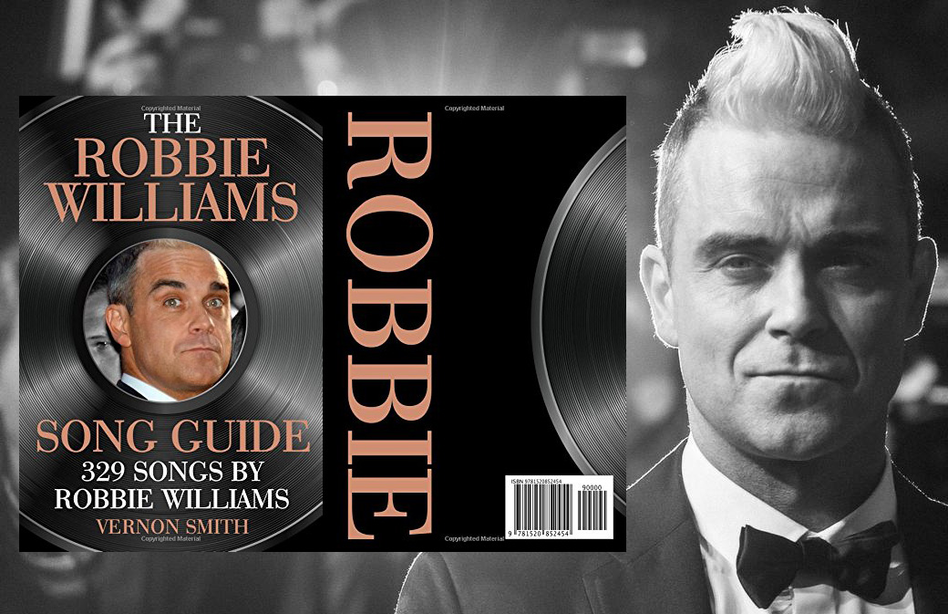Nouveau Livre : The Robbie Williams Songs Guide