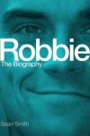 Robbie : The Biography