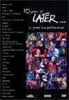 10 Years Of Later... (DVD)