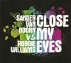Close My Eyes (Maxi-Single)