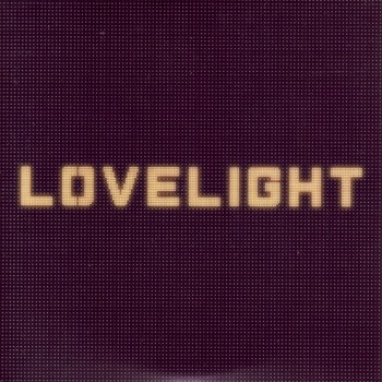 Lovelight  (Promo - Mexique)